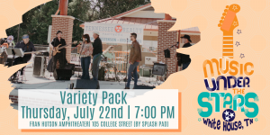 July Music Under the Stars | Variety Pack