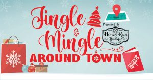 Jingle and Mingle Around Town