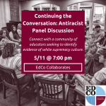 Collaborates Call: Continuing the Conversation: Antiracist Panel Discussion