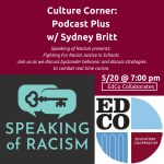 Culture Corner Call: Speaking of Racism presents: Fighting For Racial Justice in Schools