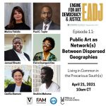 EADJ Episode 11: Public Art as a Network(s) Between Dispersed Geographies
