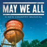 May We All: A New Country Musical