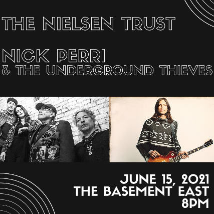 The Nielsen Trust and Nick Perri & The Underground Thieves