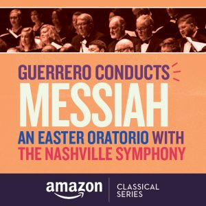 Guerrero Conducts Handel's Messiah with the Nashville Symphony
