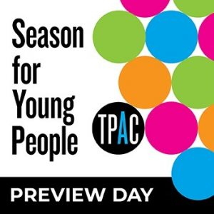 TPAC's Season For Young People Preview For Educato...
