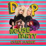 DP House Party