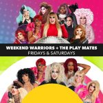 Weekend Warriors + The Play Mates