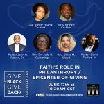 Give Black, Give Back Conversations: Faith's Role in Philanthropy