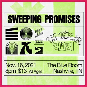 Sweeping Promises Live in The Blue Room