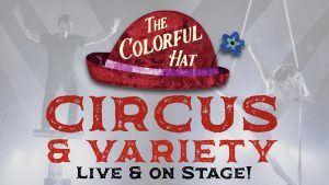 Colorful Hat Circus & Variety