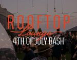 Bobby Hotel Rooftop Lounge July 4th Bash
