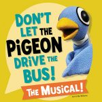 Don't Let the Pigeon Drive the Bus! The Musical