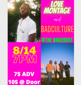 Love Montage and BadCulture