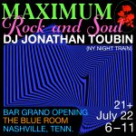 The Blue Room Bar Opening and DJ Set from Jonathan Toubin