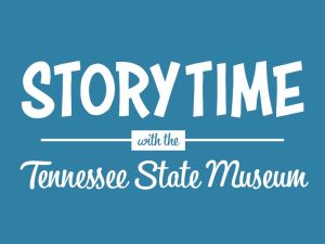 Storytime at the Tennessee State Museum