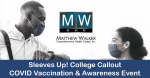 Sleeves Up! College Callout COVID Vaccination & Awareness Event
