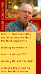 Rebirth: Understanding and Assessing the Main Buddhist Arguments