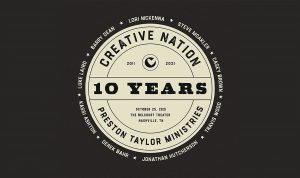 10th Annual Benefit for Preston Taylor Ministries