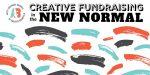 Creative Fundraising in the New Normal