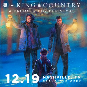 For King & Country: Christmas at the Opry House