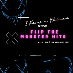 I Know A Woman Presents: Flip The Monster Hits