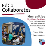 Collaborates Call: Humanities: Wit & Wisdom Tips & Hacks