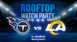 Titans vs. Rams Rooftop Watch Party