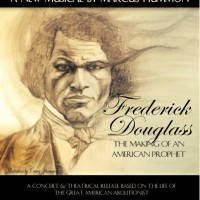 Frederick Douglass: The Making of an American Prophet
