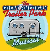 The Great American Trailer Park -- Musical