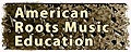 American Roots Music Education