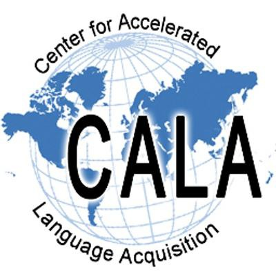 Center for Accelerated Language Acquisition (CALA)...