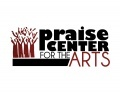 Praise Center for the Arts